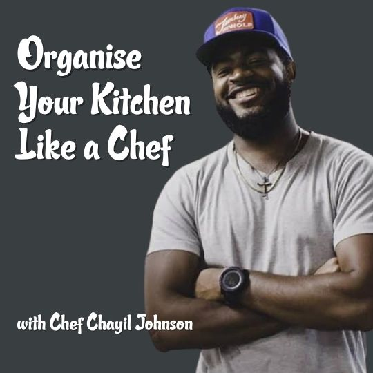 Organise Your Kitchen Like a Chef