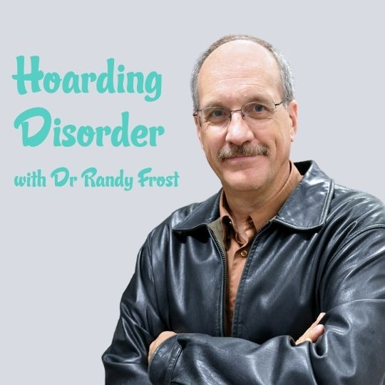 Hoarding Disorder – Dr Randy Frost